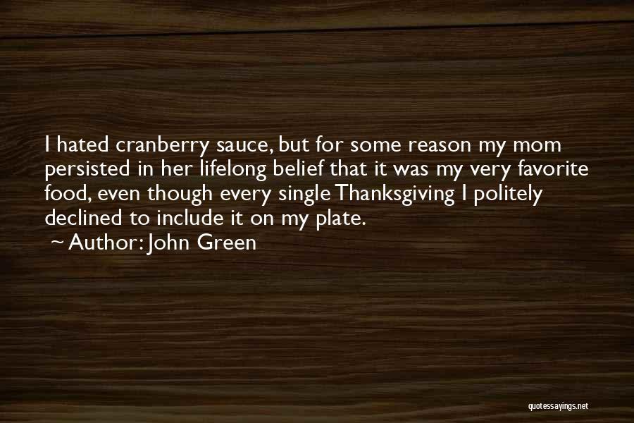 Reason Why I'm Single Quotes By John Green