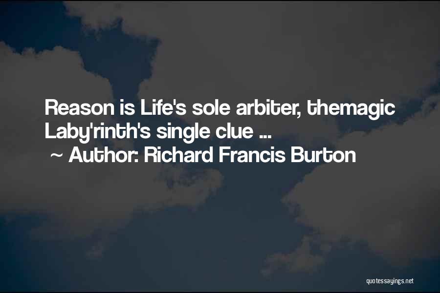 Reason Why I'm Single Quotes By Richard Francis Burton