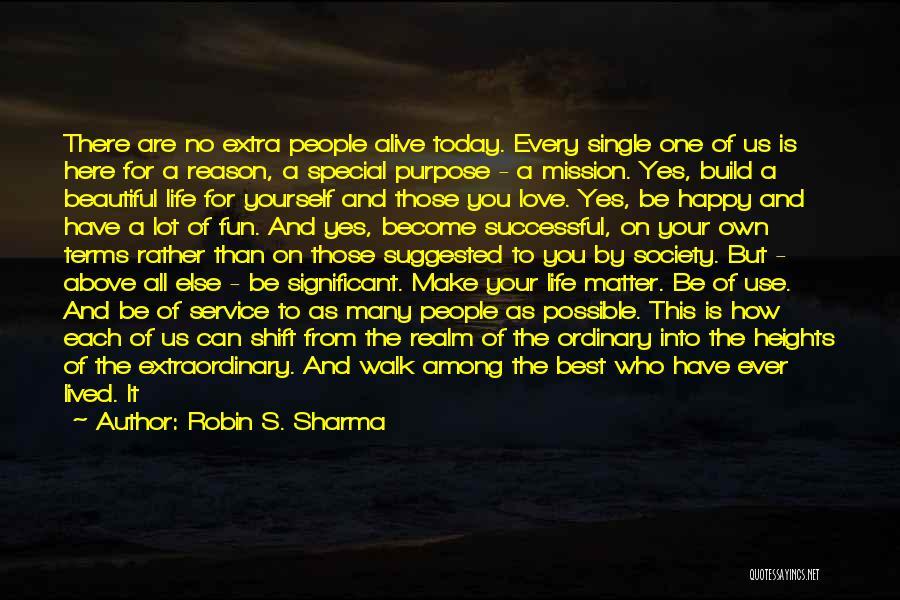 Reason Why I'm Single Quotes By Robin S. Sharma