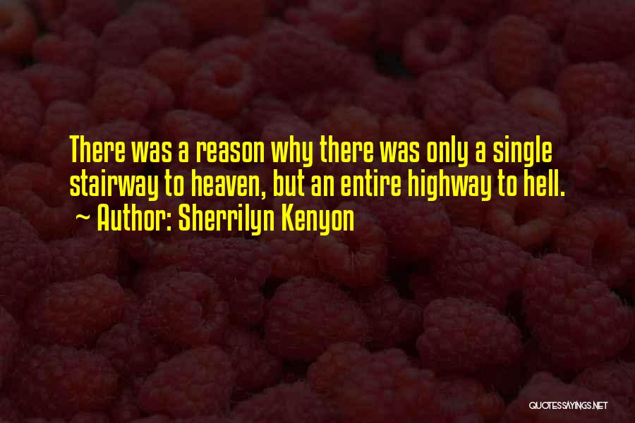 Reason Why I'm Single Quotes By Sherrilyn Kenyon