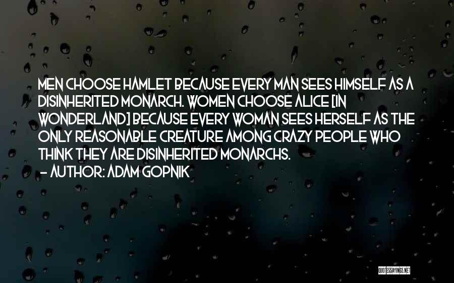Reasonable Man Quotes By Adam Gopnik