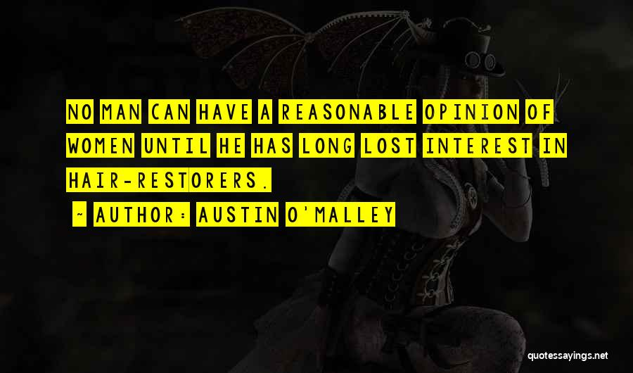 Reasonable Man Quotes By Austin O'Malley