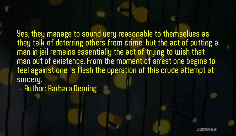 Reasonable Man Quotes By Barbara Deming