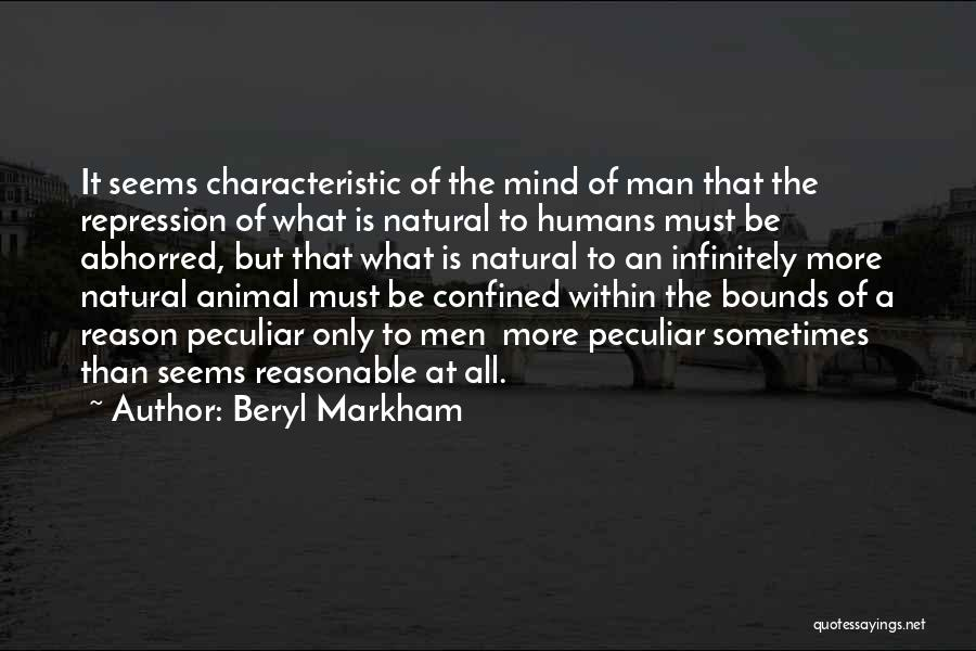 Reasonable Man Quotes By Beryl Markham