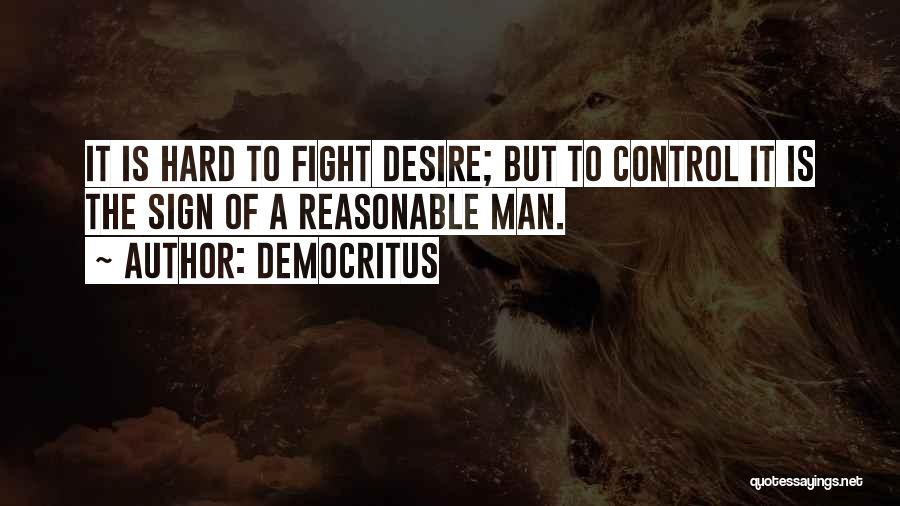 Reasonable Man Quotes By Democritus