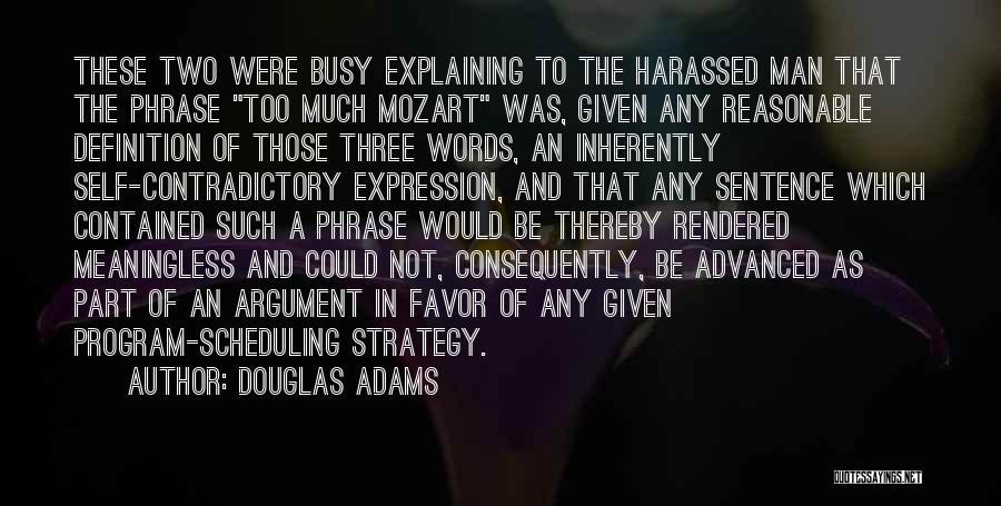 Reasonable Man Quotes By Douglas Adams