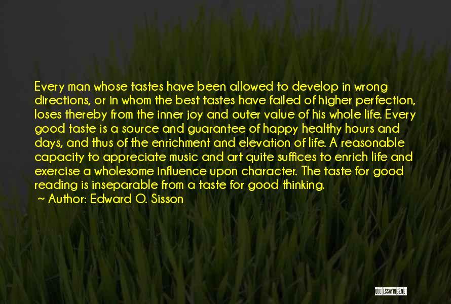 Reasonable Man Quotes By Edward O. Sisson
