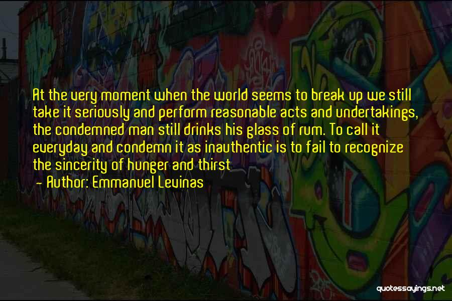 Reasonable Man Quotes By Emmanuel Levinas