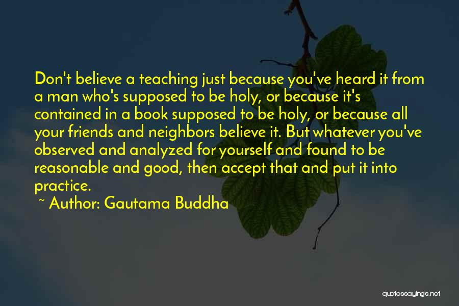 Reasonable Man Quotes By Gautama Buddha
