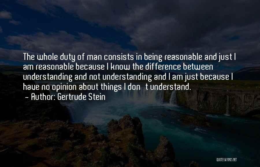 Reasonable Man Quotes By Gertrude Stein