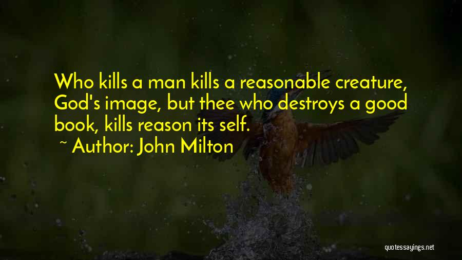 Reasonable Man Quotes By John Milton