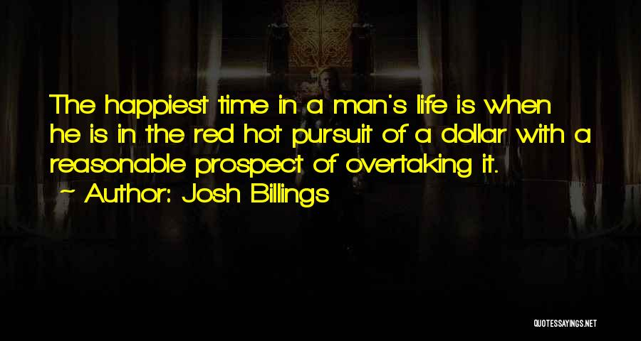 Reasonable Man Quotes By Josh Billings