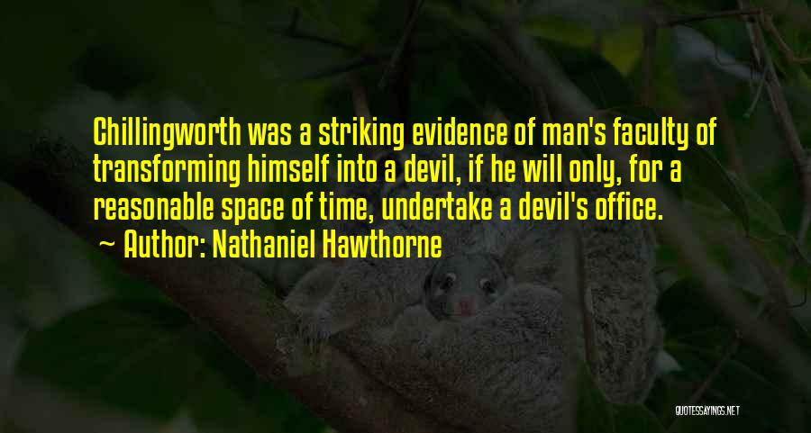 Reasonable Man Quotes By Nathaniel Hawthorne