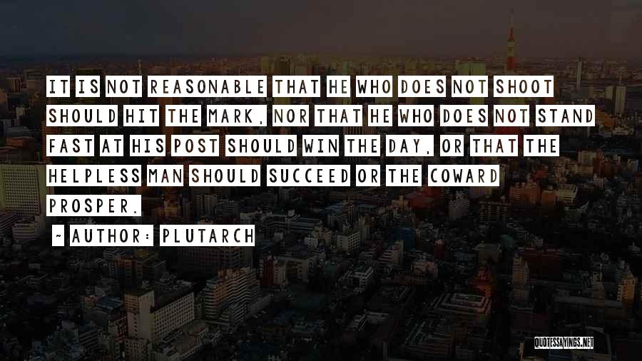 Reasonable Man Quotes By Plutarch