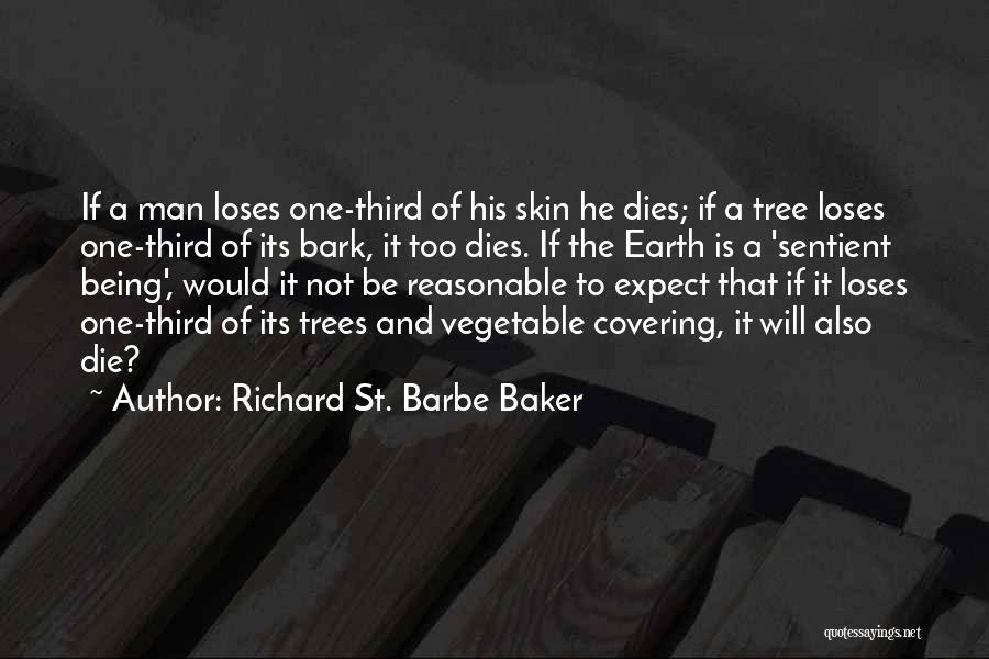 Reasonable Man Quotes By Richard St. Barbe Baker