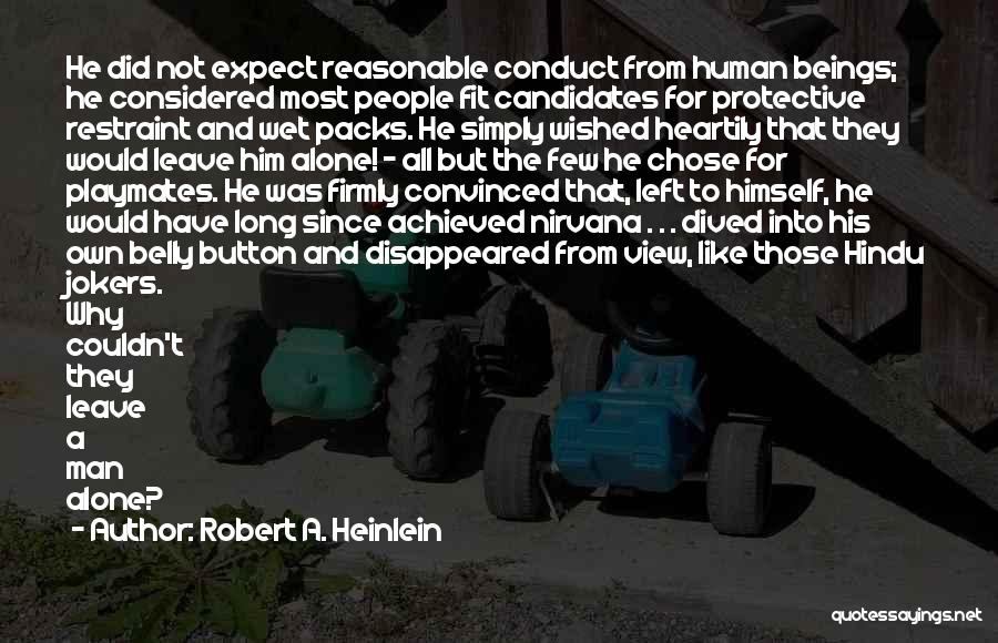 Reasonable Man Quotes By Robert A. Heinlein