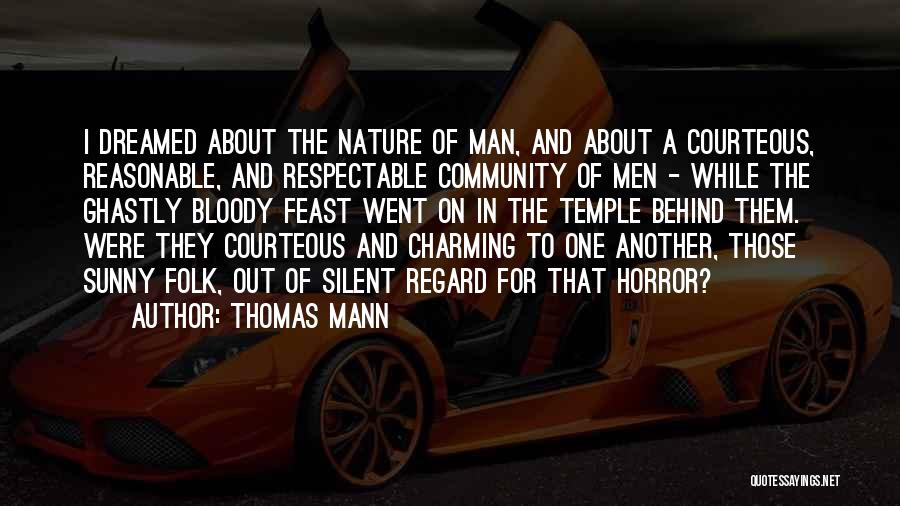 Reasonable Man Quotes By Thomas Mann