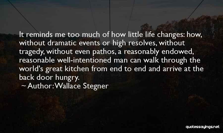 Reasonable Man Quotes By Wallace Stegner
