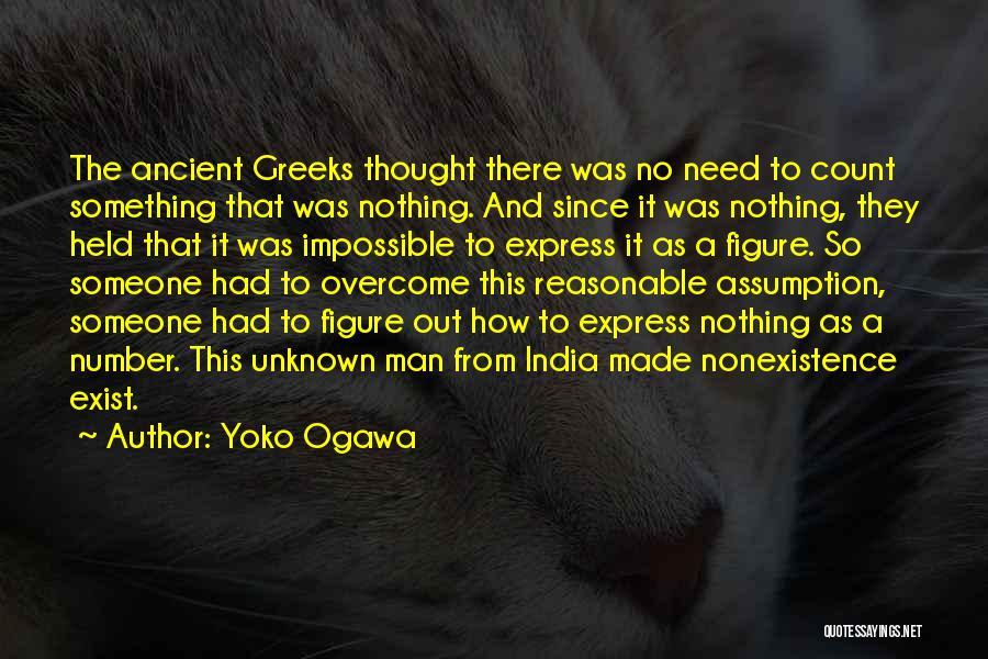 Reasonable Man Quotes By Yoko Ogawa
