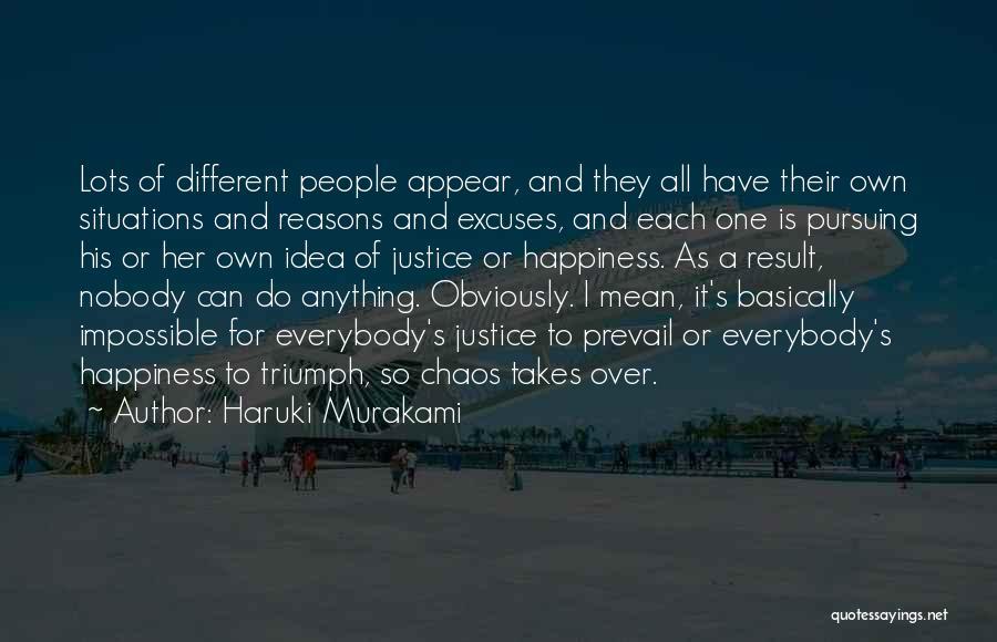 Reasons And Excuses Quotes By Haruki Murakami