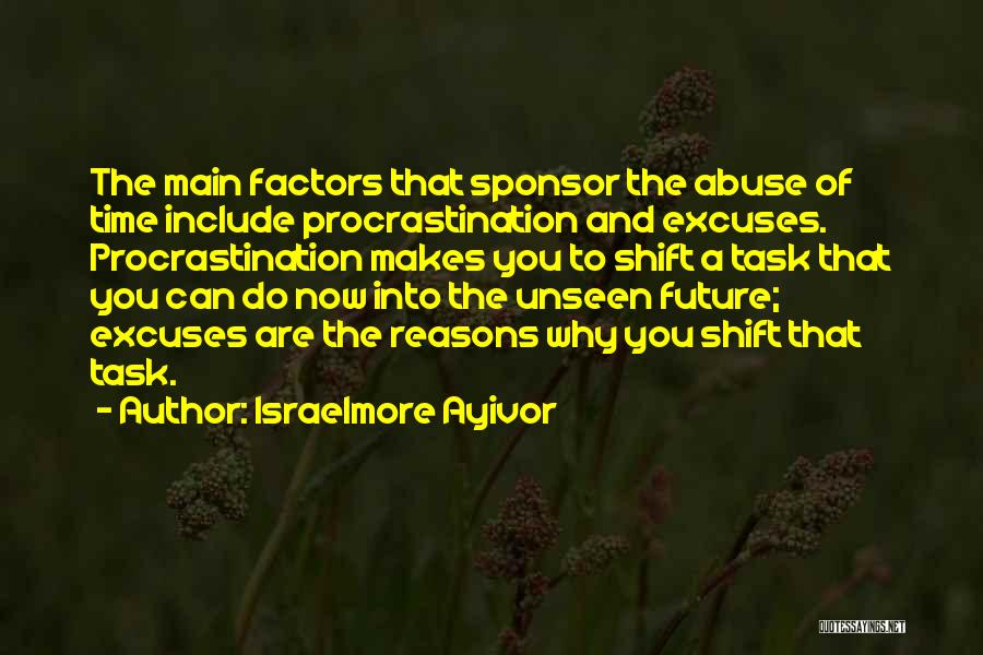 Reasons And Excuses Quotes By Israelmore Ayivor