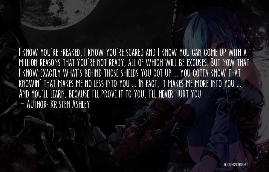 Reasons And Excuses Quotes By Kristen Ashley