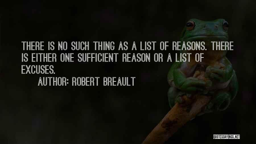 Reasons And Excuses Quotes By Robert Breault