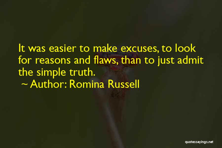 Reasons And Excuses Quotes By Romina Russell