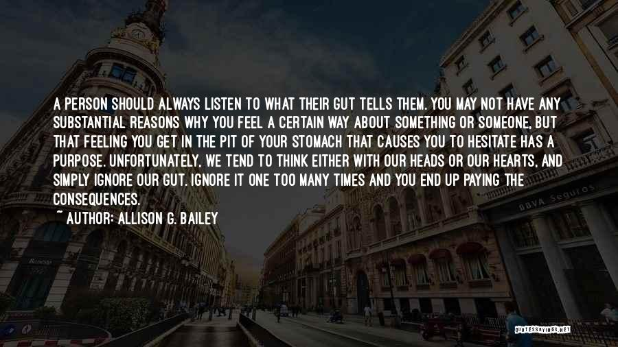 Reasons To Love Life Quotes By Allison G. Bailey