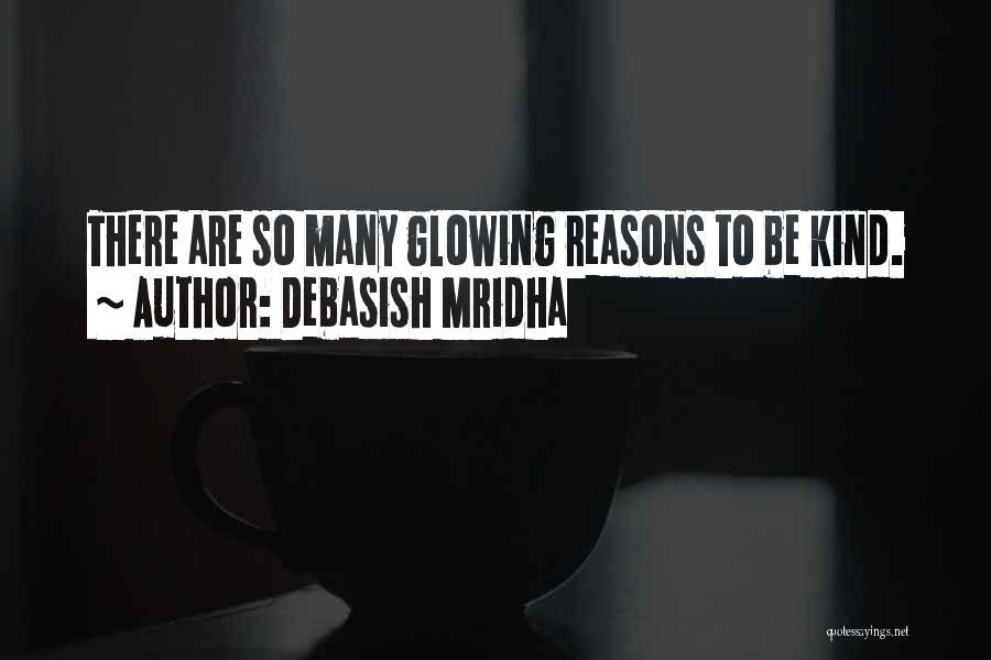 Reasons To Love Life Quotes By Debasish Mridha