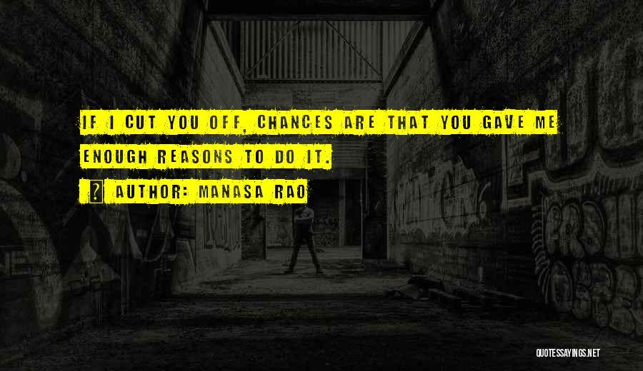 Reasons To Love Life Quotes By Manasa Rao