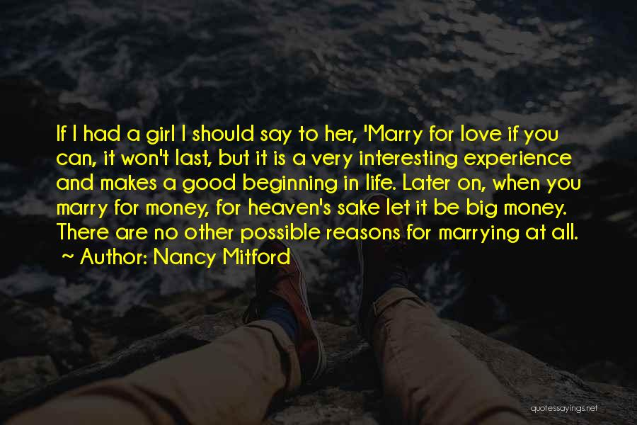 Reasons To Love Life Quotes By Nancy Mitford