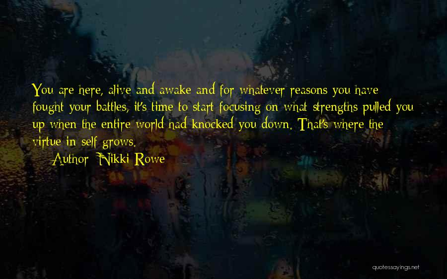 Reasons To Love Life Quotes By Nikki Rowe