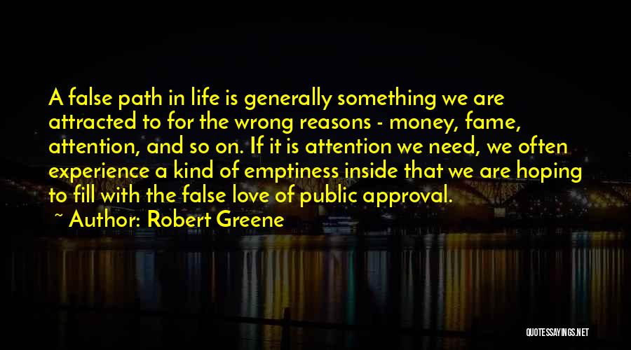 Reasons To Love Life Quotes By Robert Greene