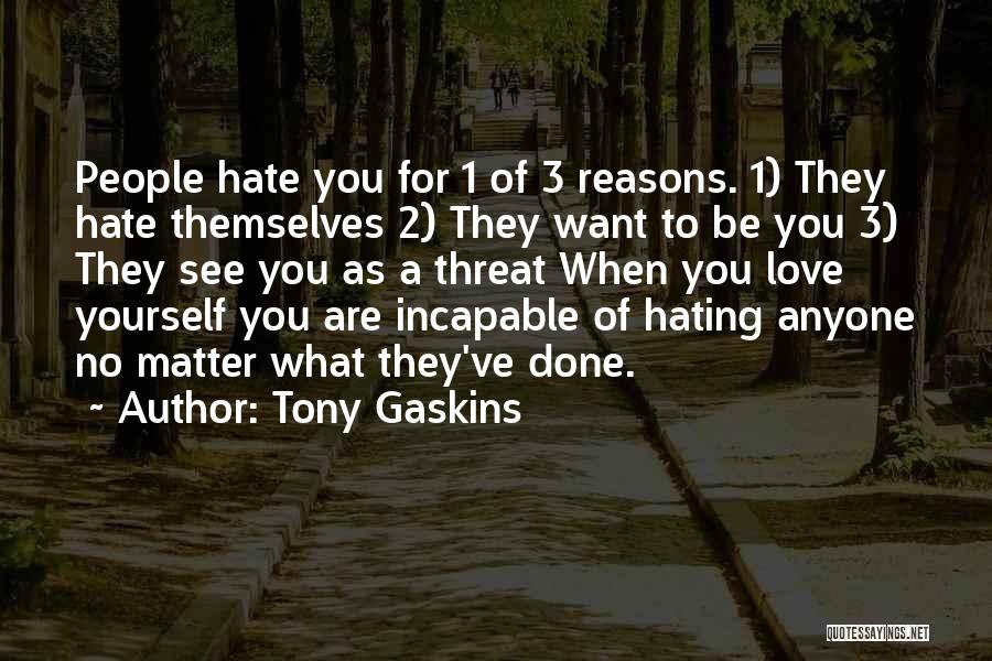 Reasons To Love Life Quotes By Tony Gaskins