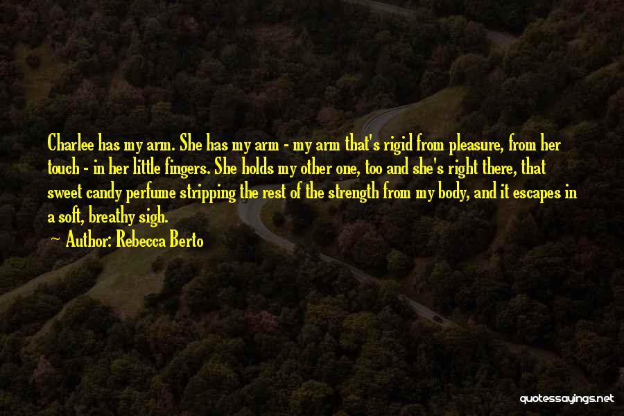 Rebecca Berto Quotes 1670674