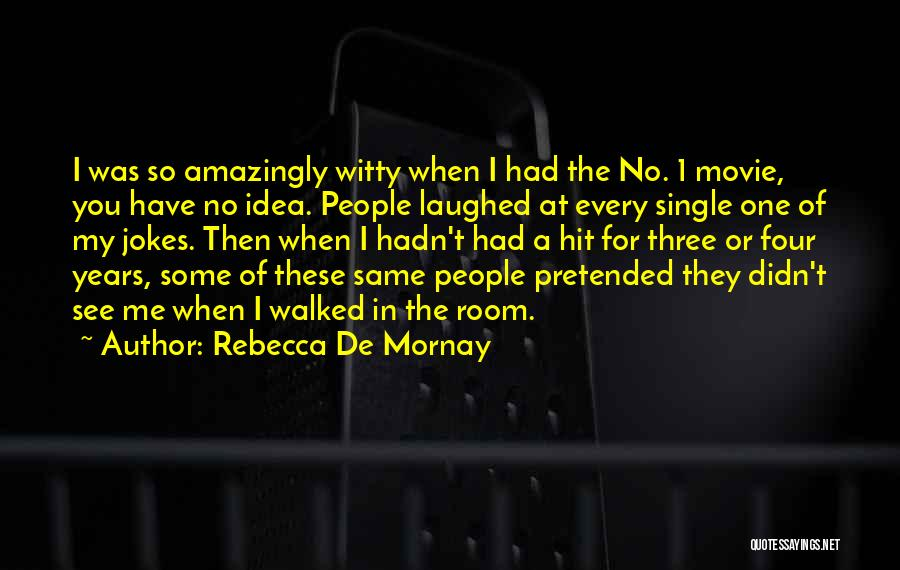 Rebecca De Mornay Quotes 1002698