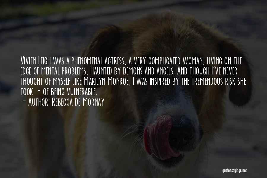 Rebecca De Mornay Quotes 1372881