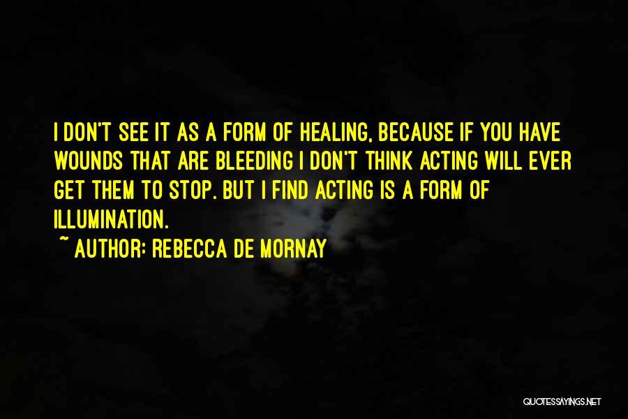 Rebecca De Mornay Quotes 1487126