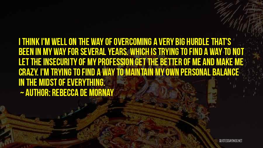 Rebecca De Mornay Quotes 1501212