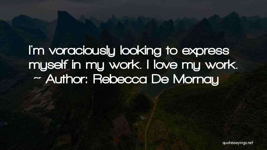 Rebecca De Mornay Quotes 1570693