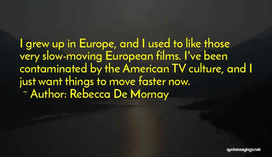 Rebecca De Mornay Quotes 302444