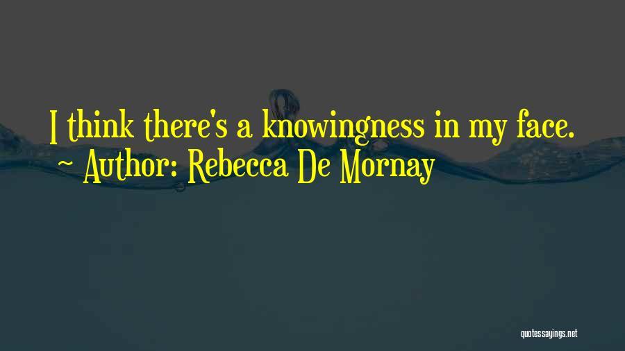 Rebecca De Mornay Quotes 619814