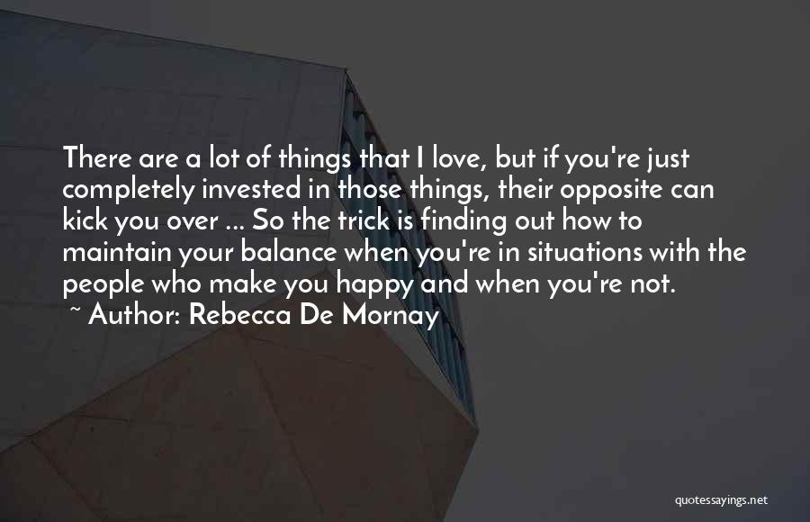 Rebecca De Mornay Quotes 740959