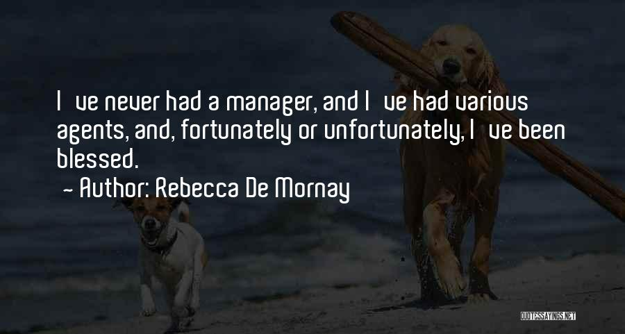Rebecca De Mornay Quotes 828993