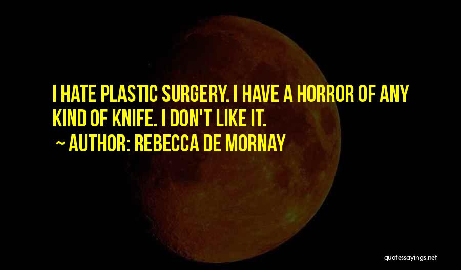 Rebecca De Mornay Quotes 860004