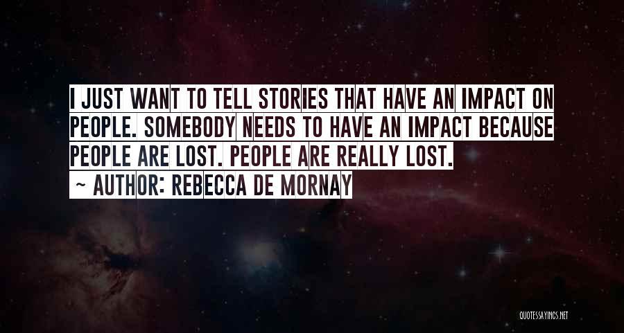 Rebecca De Mornay Quotes 94167