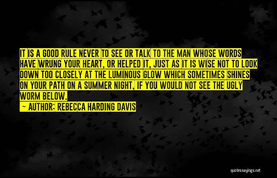 Rebecca Harding Davis Quotes 103036