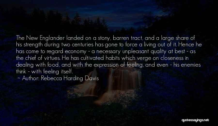 Rebecca Harding Davis Quotes 1076755