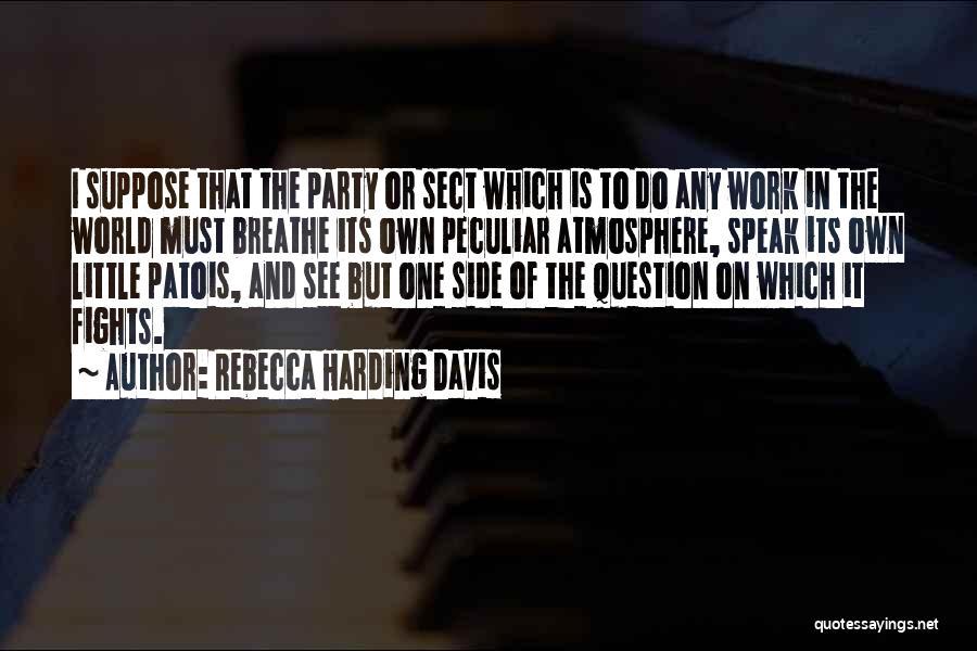 Rebecca Harding Davis Quotes 1080561